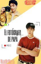 El fotógrafo de papá [ShowKi] by WalkMyWay15