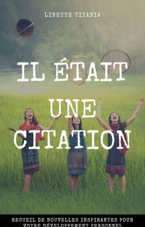 Il était une Citation by IlEtaitUneCitation
