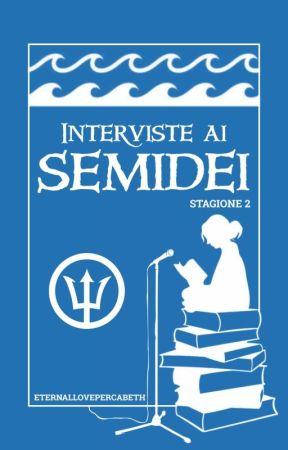 New Interviews for Demigods by ETERNALLOVEPERCABETH