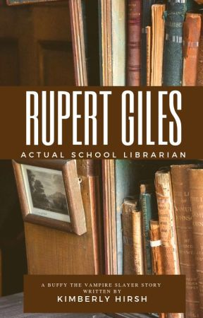 Rupert Giles, Actual School Librarian by kimberlyhirsh