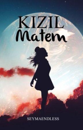 Kızıl Matem  by seymaendless