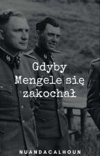 Gdyby Mengele się zakochał  by NuandaCalhoun