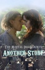 The Mortal Instruments: Another Story by burton62