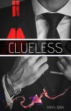 Clueless  by Anny_iqbal