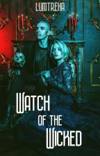 Watch of the Wicked  by lumtrexa