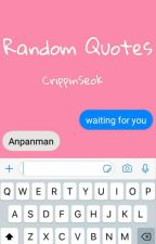 Quotes 'n stuff by KooksTimbs