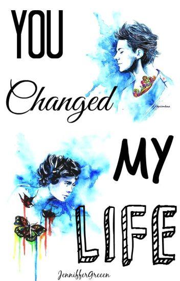 You changed my life ( Larry Stylinson ) (En Edición)