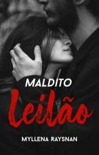 Maldito Leilão by Biss_luzes