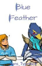 Blue Feather (Revali x Link) (Adpoted from Alexernk) by Sans_Typeface