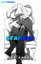 STARKER! // one-shots  by suminous-