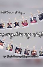 An Angel In My Midst by mybrittanaheart