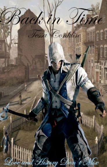 Back In Time (Assassin's Creed lll fanfiction)