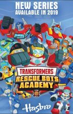 """"""" Special Recruits """" Rescue Bots Academy Fanfiction by Tay_Or_Pallette"""