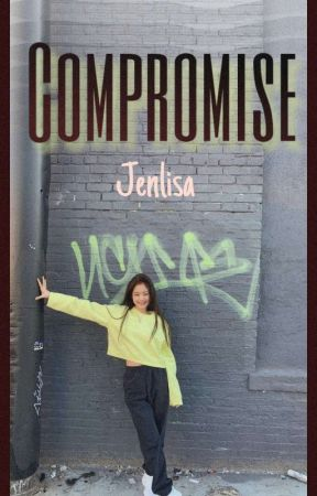 COMPROMISE (JENLISA) by lisalimario123