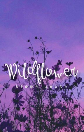 Wildflower ❁ by bloomyouth
