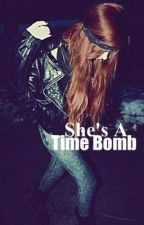 She's A Time Bomb by Fallen_Angel135