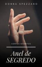 Contos Secretos (Anel de Segredos) by donnaspezzano