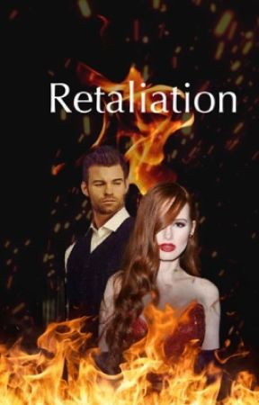 Retaliation-- E.Mikaelson by _SilverTongue