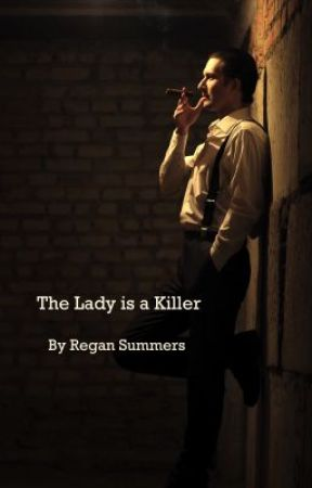 The Lady is a Killer by ReganSummersAuthor