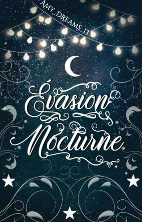 Évasion nocturne by liamy_sherlock