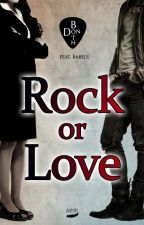 Rock or Love by DonBoththereal