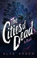 The Cities of Dead (Book 3) by AlysArden