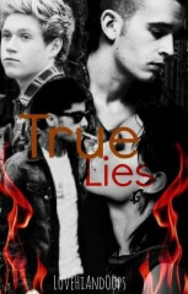 True Lies  ~Ziall Horlik~ (EN EDICIÓN)