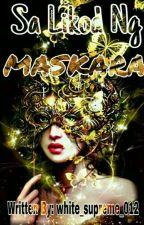 Sa Likod Ng Maskara (The Triple Twin)[COMPLETED] by MoonshineAngine_1213