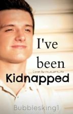 I've Been Kidnapped... By Josh Hutcherson? Why Me? by bubblesking1