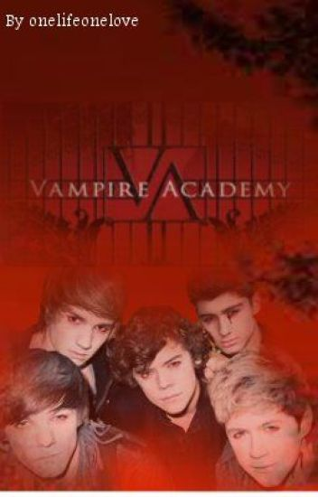 Vampire Academy (Larry Stylinson AU)