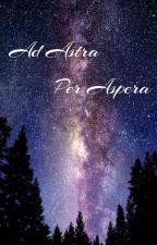 Ad Astra Per Aspera by _astralis_