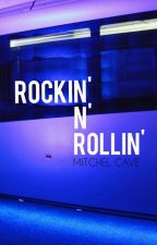ROCKIN' N' ROLLIN' - MITCHEL CAVE (Chase Atlantic)  by JenCloudy