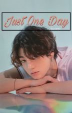 Just One Day by oct097