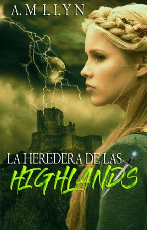 LA HEREDERA DE LAS HIGHLANDS by AnnLlyn