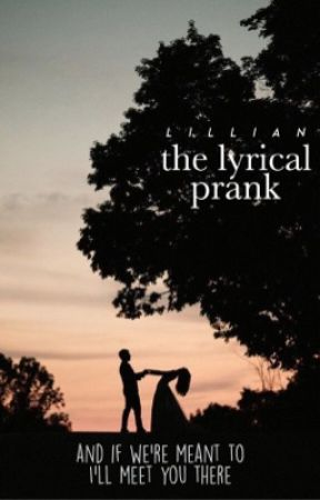➵ The Lyrical Prank | Coming Soon!  by -ineffablyflawsome