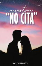 """Nuestra """"NO Cita"""" (#MicroRelato) by soykaaat"""