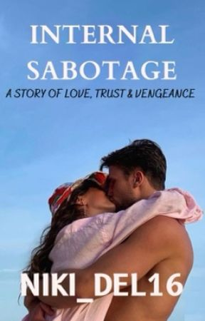 Internal Sabotage  by Niki_deL16