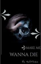 Make Me Wanna Die [Eric Northman] by Toukie_