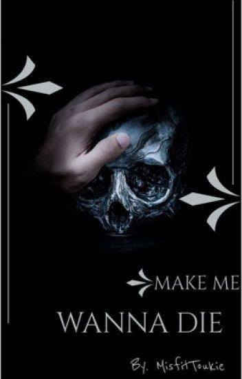 Make Me Wanna Die [Eric Northman]