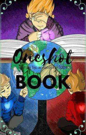 Oneshotbook- Eddsworld by annasophie300406