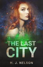 The Last City (sequel to The Last She) by hjnelson