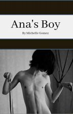 Ana's Boy  by gothboyzz