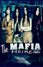 The Mafia Heiress - Ongoing by AyemChic