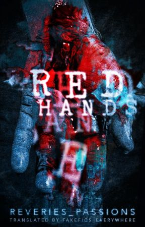 Red hands. [Larry Stylinson] [AU] [Español] by fakefics_everywhere