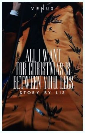All I want for Christmas is between your legs // larry au | ✓ by finkykinky