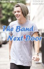 The Band Next Door (One Direction/Harry Styles fanfic) by MariaDimauro