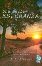 Una Bella Esperanza by A-JAlvarez