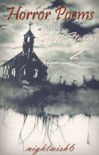 Horror Poems & Short Stories 2 by nightwish6