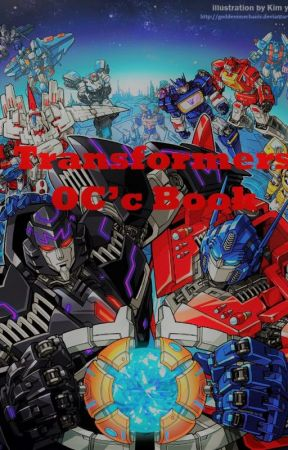 Transformers OC's book - Flare Up (Transformers Prime) - Wattpad