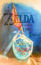 The Legend of Zelda and the Last Knight by skycloudrain101
